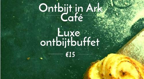 Luxe ontbijt in het Ark Café